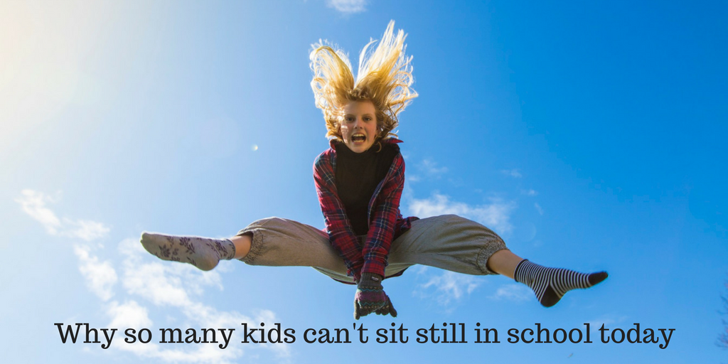 Why So Many Kids Cant Sit Still In >> Why So Many Kids Can T Sit Still In School Today Birchtrail